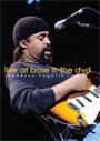 Live At Bose - The DVD